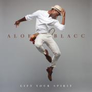 Lift Your Spirit - Aloe Blacc - Aloe Blacc