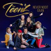 Never Nooit Gaan - The Teenz