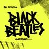 Black Beatles Madsonik Remix Single