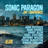 Jay Lawrence - Dayspring (feat. Renee Rosnes, John Patitucci, Harry Allen & Romero Lubambo)