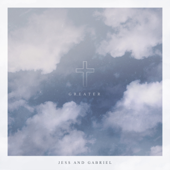 Jess and Gabriel - Greater - EP  artwork