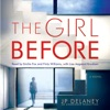 The Girl Before: A Novel (Unabridged) AudioBook Download