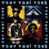 Sons of Soul, Tony! Toni! Toné!