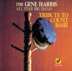 The Gene Harris All Star Big Band - When Did You Leave Heaven
