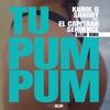 Tu Pum Pum Billon Remix feat El Capitaan Sekuence Single
