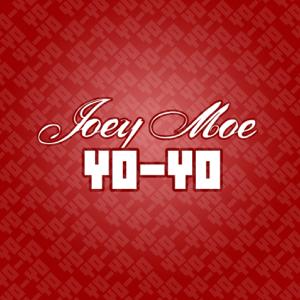 Joey Moe - Yo-Yo
