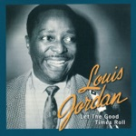 Louis Jordan & His Tympany Five - I'm Gonna Move to the Outskirts of Town