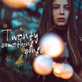Twenty Something Songs 4