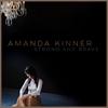 Strong and Brave - Amanda Kinner