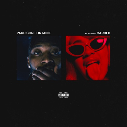 Backin' It Up (feat. Cardi B) Pardison Fontaine Zip