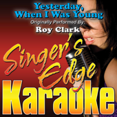 Yesterday, When I Was Young (Originally Performed By Roy Clark) [Instrumental]