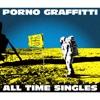 """42. PORNOGRAFFITTI 15th Anniversary """"ALL TIME SINGLES"""" - ポルノグラフィティ"""
