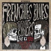 Love Is Blood-Frenchie's Blues Destroyers