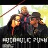 Hydraulic Funk, Afrika Bambaataa