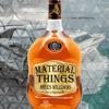 MILES WILLIAMS-MATERIAL THINGS
