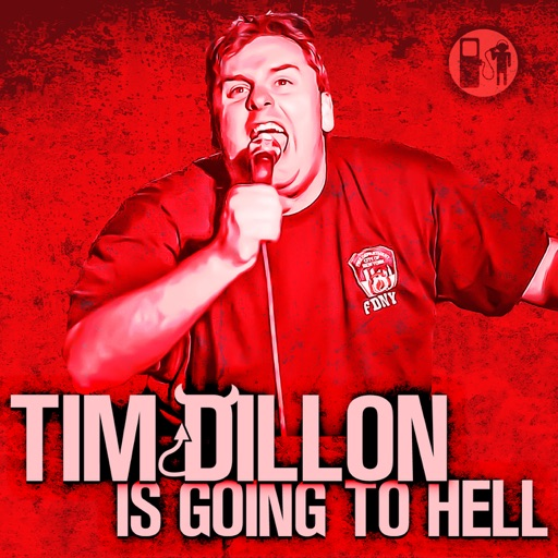 Cover image of Tim Dillon Is Going To Hell