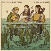 The Trials of Cato - These Are the Things