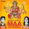 Chalo Chalo Maa Ke Darbar Single
