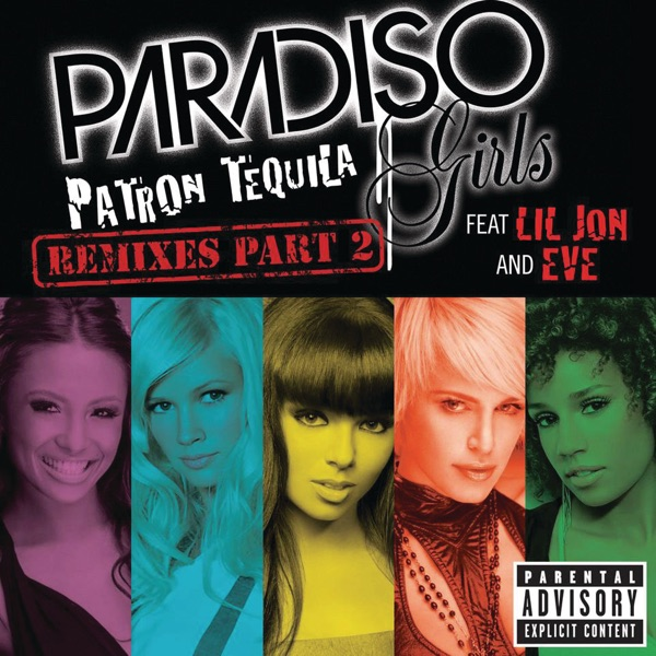 Patron Tequila (Remixes, Pt. 2) [feat. Eve & Lil Jon] - Single