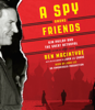 Ben Macintyre - A Spy Among Friends: Kim Philby and the Great Betrayal (Unabridged)  artwork