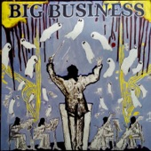 Big Business - Technically Electrified