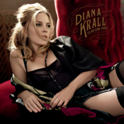 Glad Rag Doll (Deluxe Edition) - Diana Krall - Diana Krall