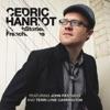 French Stories (feat. John Patitucci & Terri Lyne Carrington), Cedric Hanriot