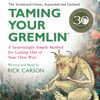 Taming Your Gremlin (Revised Edition) - Rick Carson