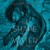 The Shape of Water (Unabridged)