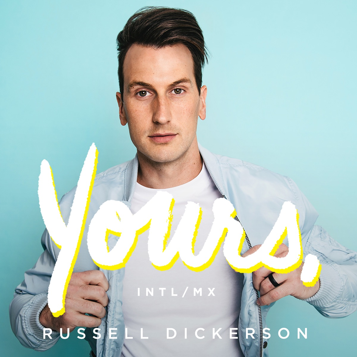 Yours Intl Mix - Single Russell Dickerson CD cover