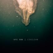 Wye Oak - Civilian - Single