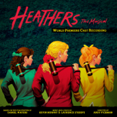 Heathers: The Musical (World Premiere Cast Recording)-Various Artists