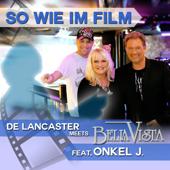 So wie im Film (feat. Onkel J.)