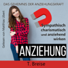Anziehung: Das Geheimnis der Anziehungskraft [Attraction: The Secret of Attraction] (Unabridged) - T. Breise