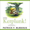 Patrick F. McManus - Kerplunk!: Stories  artwork