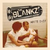 The Blankz - Sissy Glue