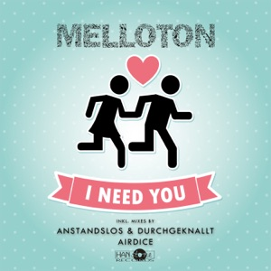 Melloton - I Need You