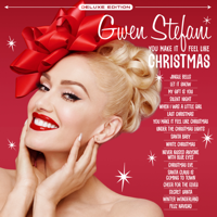 Gwen Stefani - You Make It Feel Like Christmas (Deluxe Edition) artwork