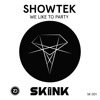 Showtek - We Like to Party artwork