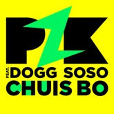 Chuis Bo (feat. Dogg SoSo) - Single