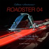 Roadster 04 - The License for Fine Music of Perfect Coolness Edition Americano