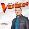 T R O U B L E The Voice Performance Single
