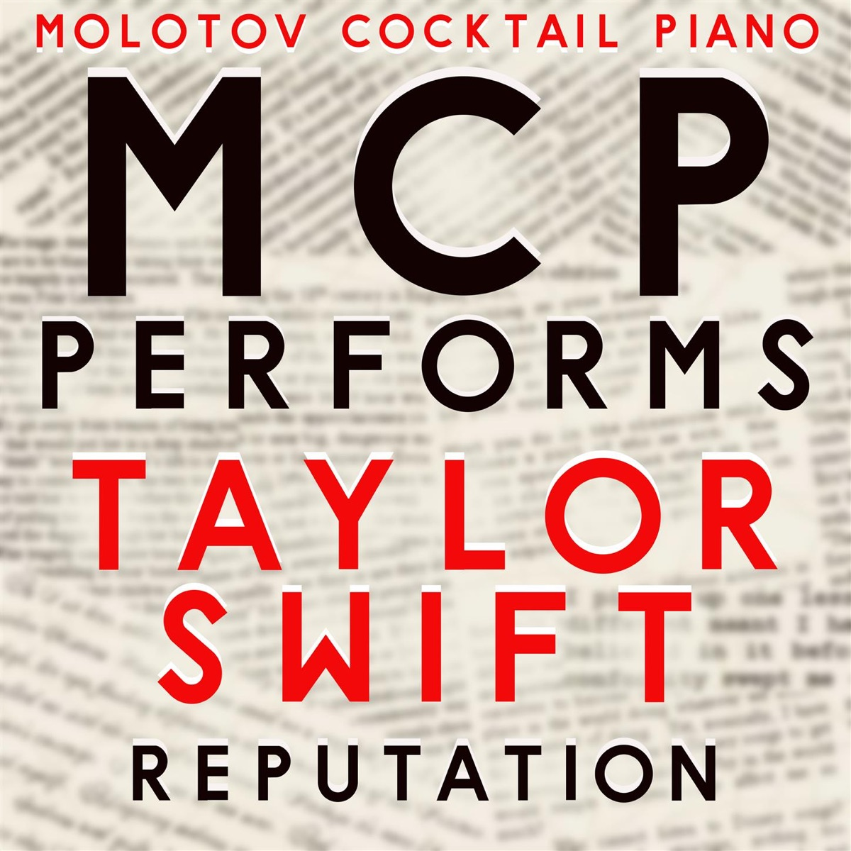MCP Performs Taylor Swift Reputation Instrumental Molotov Cocktail Piano CD cover