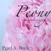 Pearl S. Buck - Peony: A Novel of China  artwork