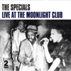 The Specials - Live at the Moonlight Club bild