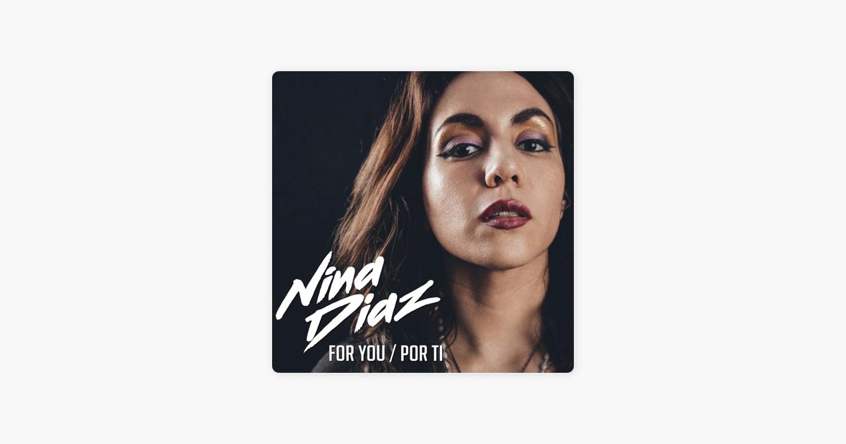 For You Por Ti Single By Nina Diaz On Apple Music