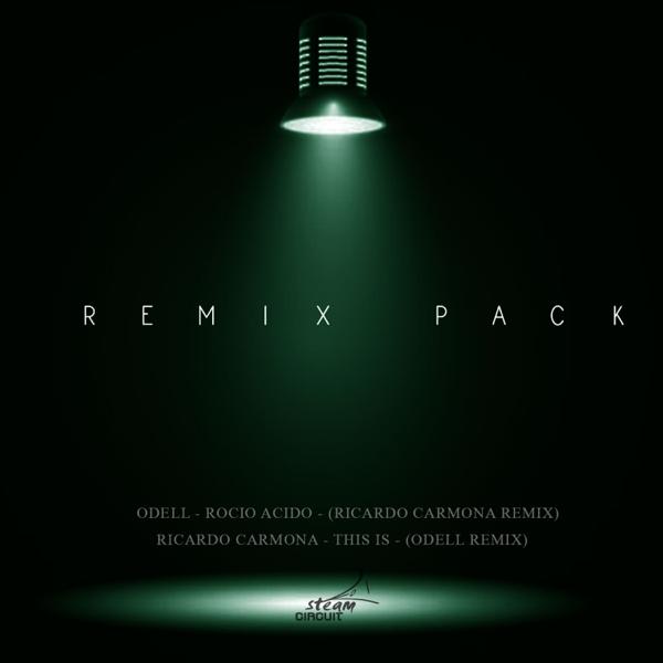 Remix Pack - Single by Odell & Ricardo Carmona