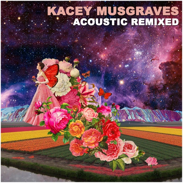 Kacey Musgraves Acoustic Remixed (10th Anniversary Edition) - EP