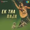 Ek Tha Raja