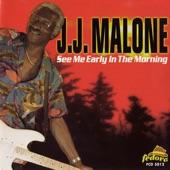 J.J. Malone - Leave Here Walkin'